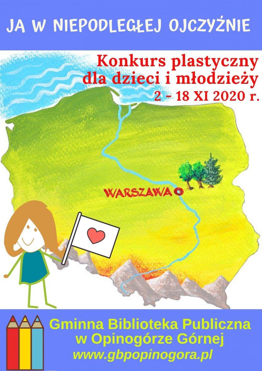 Plakat informujący o konkursie plastycznym ph. Ja w Niepodległej Ojczyźnie.