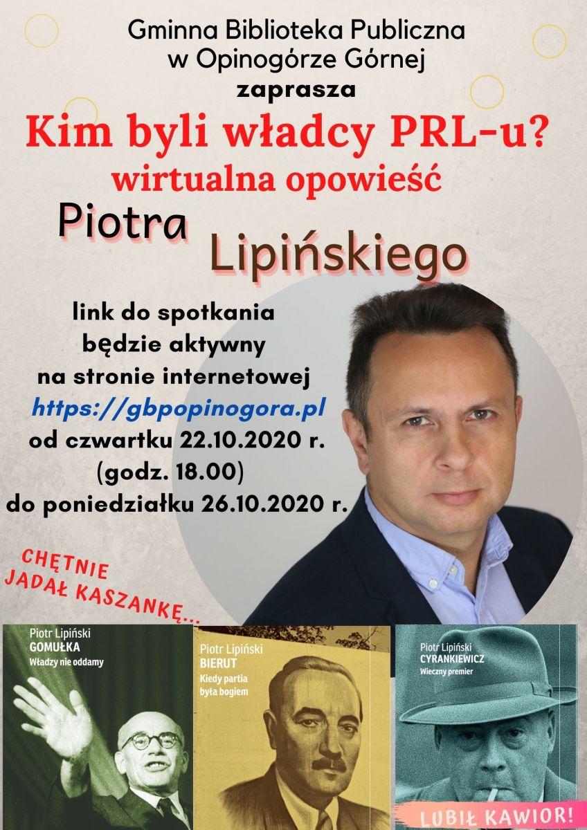 Plakat informujący o wirtualnym spotkaniu autorskim z Piotrem Lipińskim